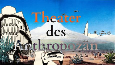 Theater des Anthropozän